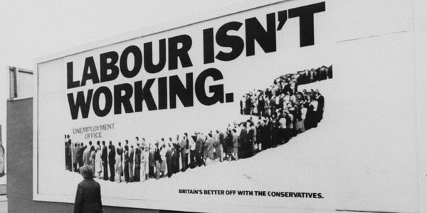 Photograph of a simple and powerful billboard that propelled the conservatives to untold power