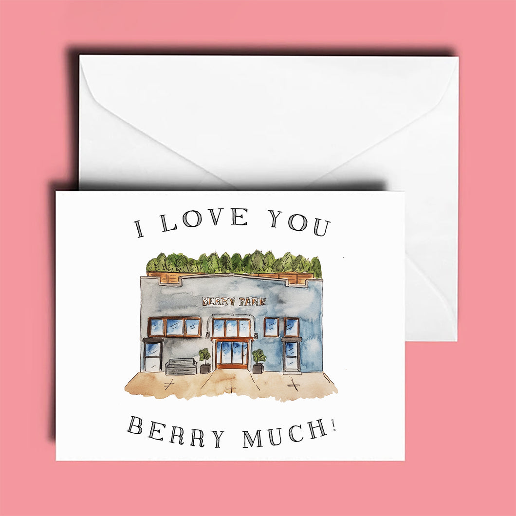 Anniversary Card: Berry Park; I Love You Berry Much
