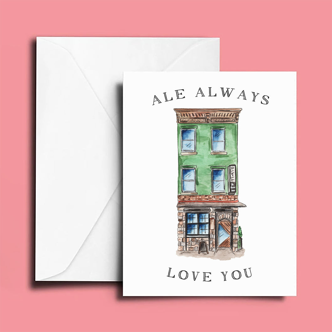 Anniversary Card: Brew Inn; Ale Always Love You