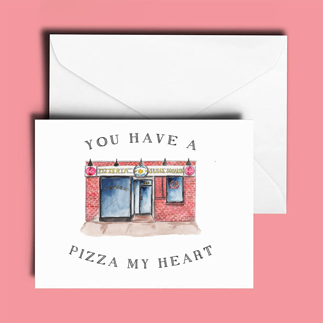Anniversary Card: Paulie Gee's Slice Shop; You Have a Pizza My Heart