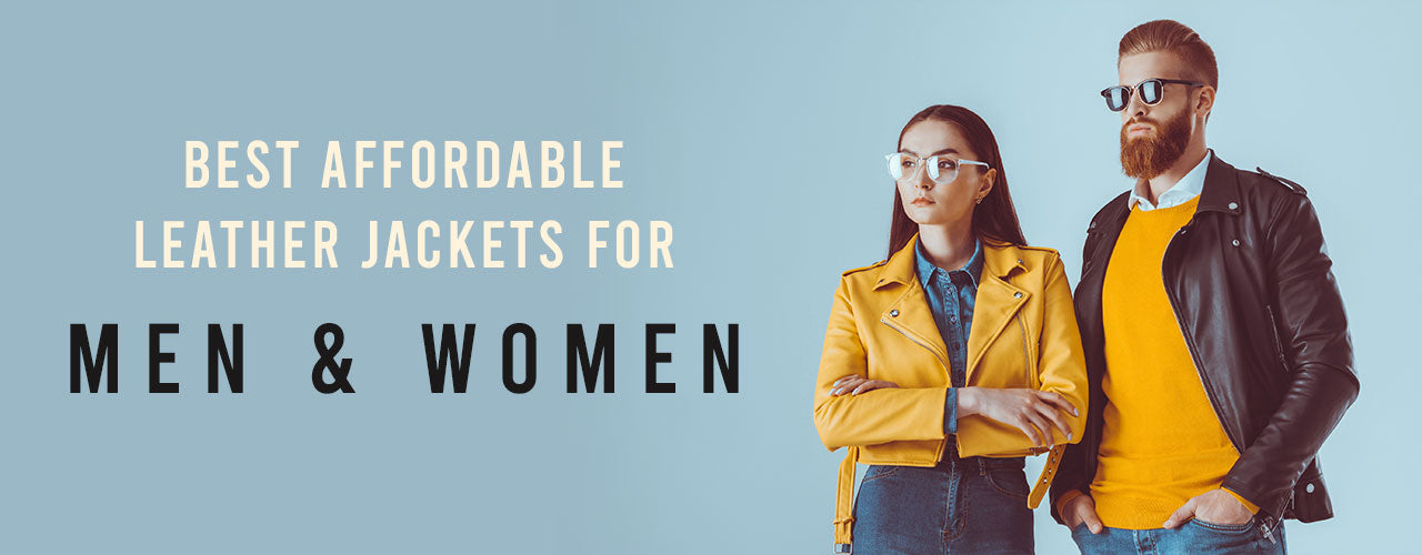 Best Affordable Leather Jackets for Men & Women