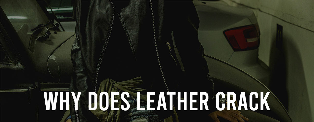 Why Does Leather Crack?