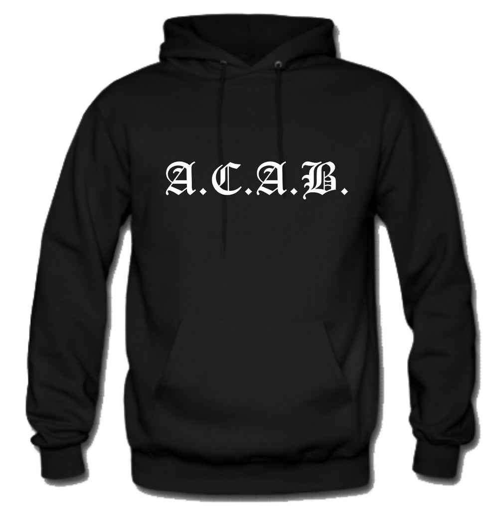 ACAB Logo All Cops Are Bastards A.C.A.B. Hoodie