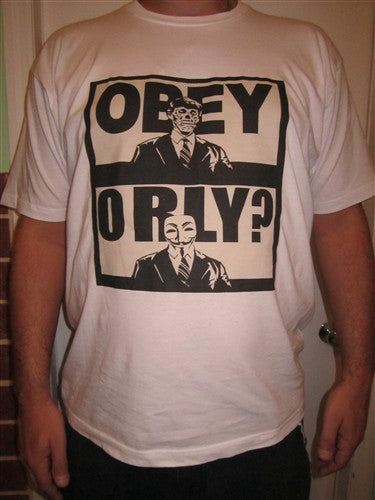 Anonymous Obey Orly? T-shirt