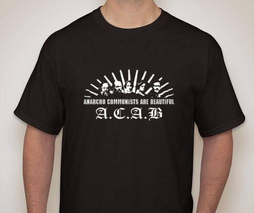 ACAB Anarcho Communists Are Beautiful T-shirt