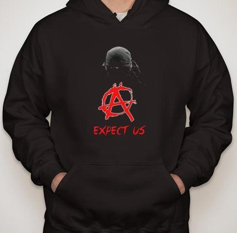 Anarchist Expect Us Hoodie