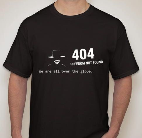 Anonymous Error 404 Freedom Not Found T-shirt