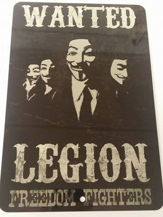 Anonymous Legion Freedom Fighters Metal Sign 12x8 Inch