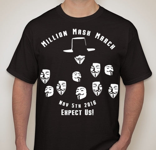 Anonymous Million Mask March Nov 5th 2016 Expect Us! T-shirt