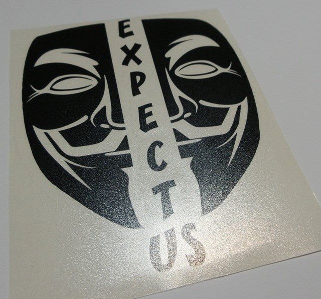 Anonymous Split Mask Expect Us | Die Cut Vinyl Sticker Decal