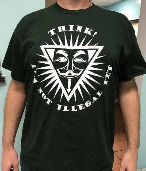 Anonymous Think It's Not Illegal Yet T-shirt