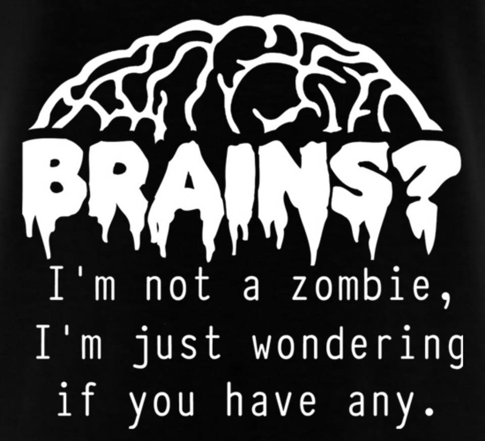 BRAINS! Not a Zombie funny T-shirt