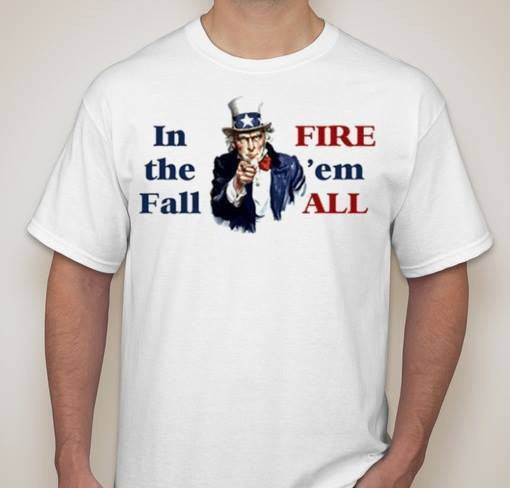 Elections Vote In The Fall Fire Them All Voting T-shirt