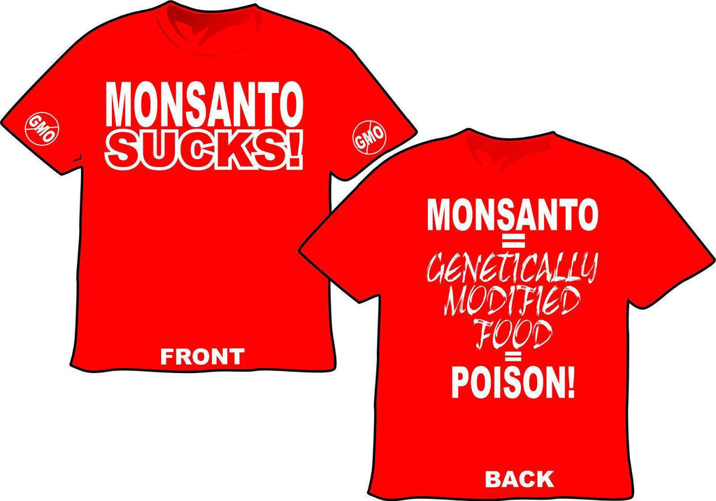 Monsanto Sucks GMO Poison T-shirt
