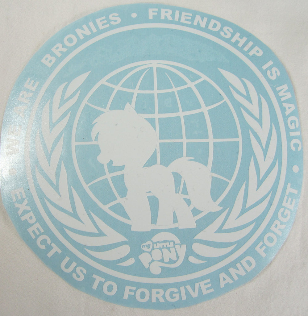 We Are Bronies - Friendship Is Magic - Expect Us to Forgive and Forget - Die Cut Vinyl Sticker Decal