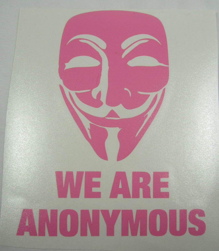 We Are Anonymous - Pink Die Cut Vinyl Sticker Decal