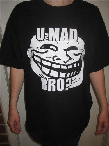 U MAD BRO? Troll Face Meme T-shirt