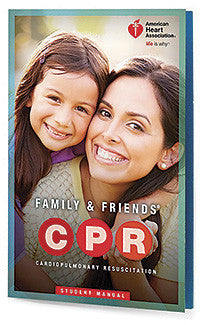 Family & Friends® CPR Student Manual 15-1016