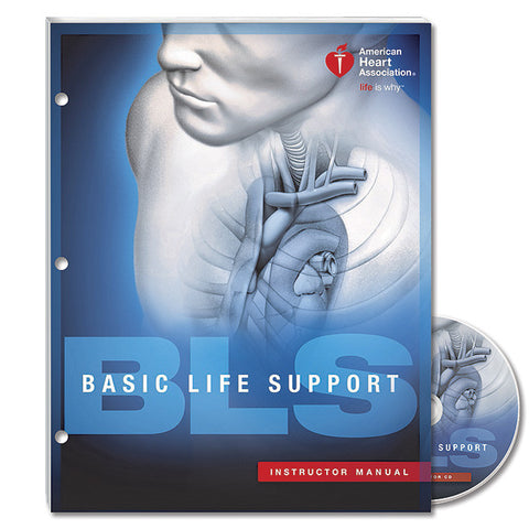 Basic Life Support (BLS) Instructor Manual 15-1009