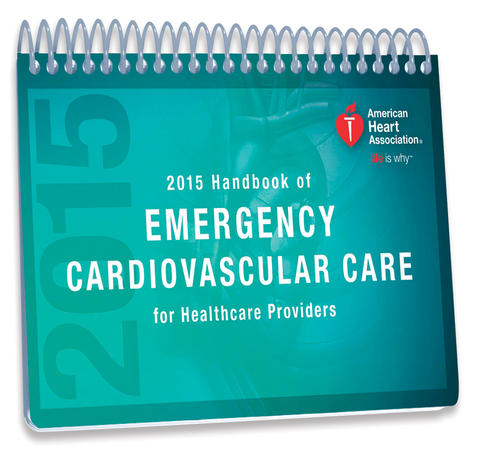 2015 Handbook of Emergency Cardiovascular Care for Healthcare Providers (15-1000)
