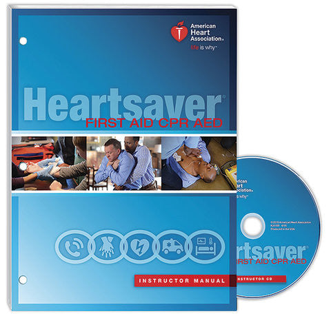 Heartsaver® First Aid CPR AED Instructor Manual (15-1023)