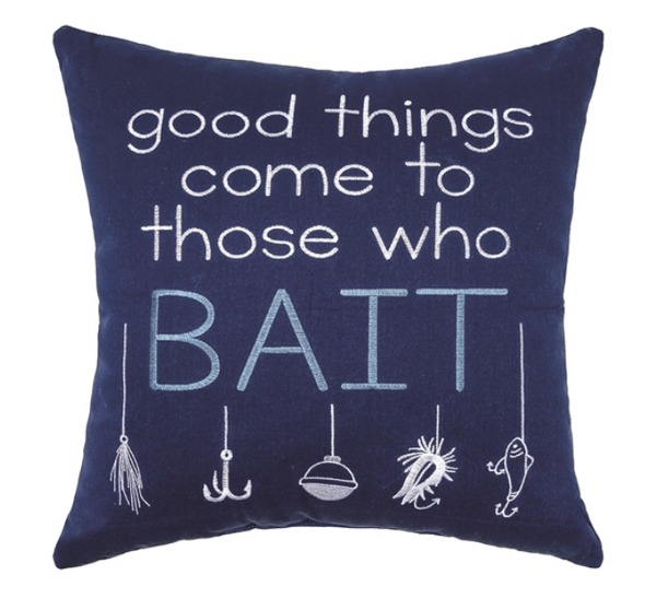 Good Things Come To Those Who Bait Pillow