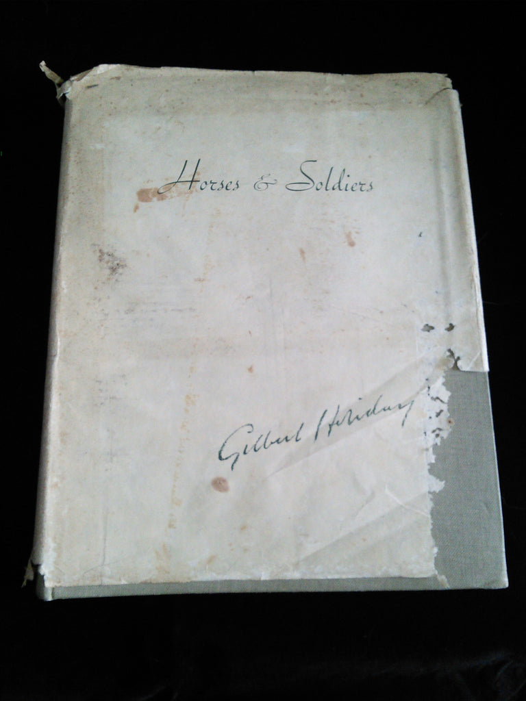 RARE Book, 'Horses & Soldiers', A Collection of Pictures by the Late Gilbert Holiday
