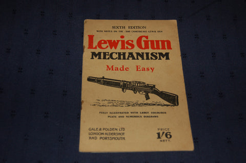 Lewis Gun Mechanism Made Easy - published 1941