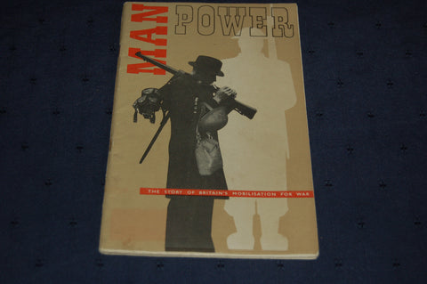 Manpower - The Story of Britain's Mobilisation for War