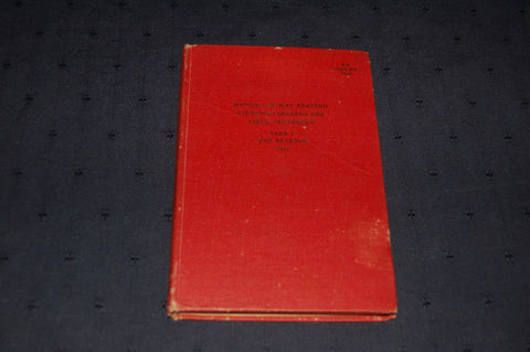 Manual of map reading, air photo reading and field sketching: Part I Map Reading 1955