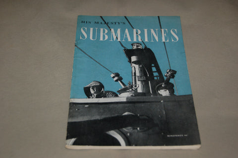 His Majesty's Submarines.  Original WW2 HMSO Booklet.