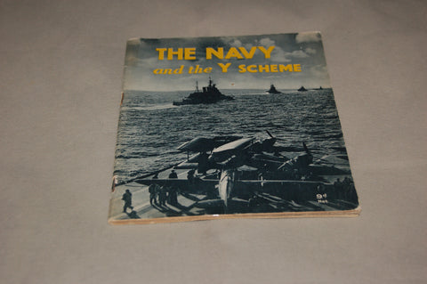 The Navy and the Y Scheme.  Original WW2 HMSO booklet