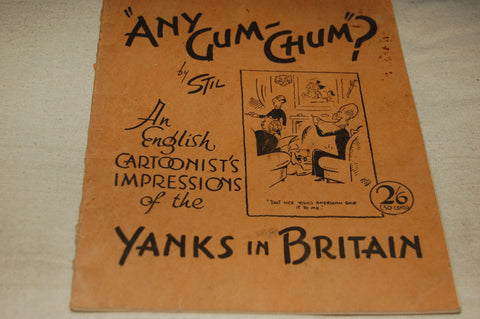 """Any Gum-Chum?"" by Stil, An English Cartoonist's Impressions of the Yanks in Britain"