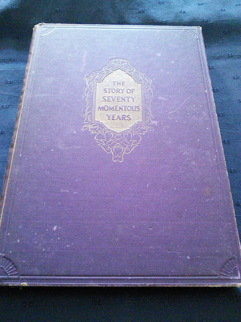 The Story of Seventy Momentous Years - The Life and Times of King George V 1865-1936
