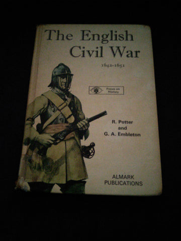 The English Civil War 1642-1651.  Ex-library book, published 1973