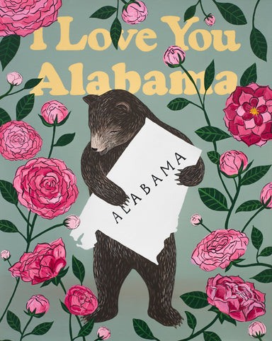 """I Love You Alabama"" Print"