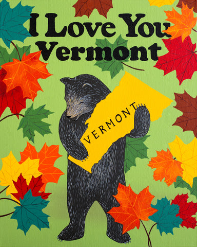"""I Love You Vermont"" Print"