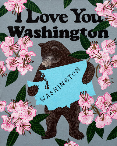 """I Love You Washington"" Print"