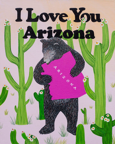 """I Love You Arizona"" Print"