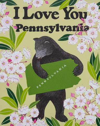 """I Love You Pennsylvania"" Print"