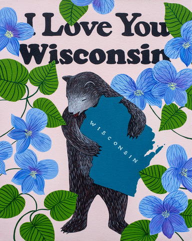 """I Love You Wisconsin"" Print"