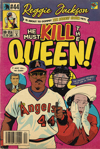 "08. (SOLD OUT) ""I Must Kill...The Queen"" Reggie Jackson 7"" x 10.5"" Art Print"