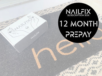 NAILFIX Subscription Box - (12 MONTHS)