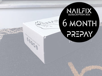 NAILFIX Subscription Box - (6 MONTH)