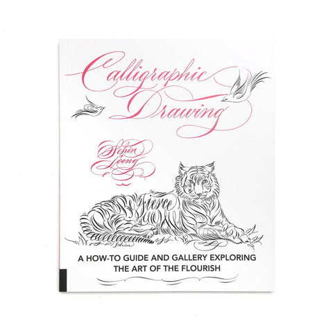 Calligraphic Drawing - A How-to Guide and Gallery Exploring the Art of the Flourish