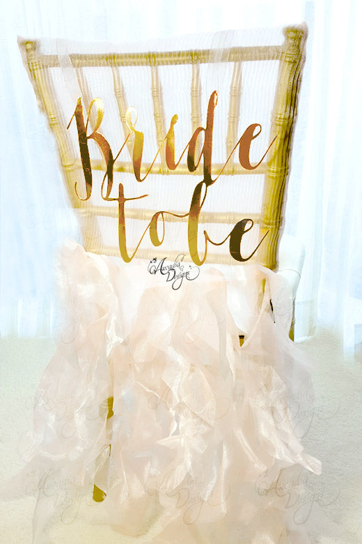 arcadia designs Bride To Be Calligraphy Bridal Chair Sign Gold cardstock wood
