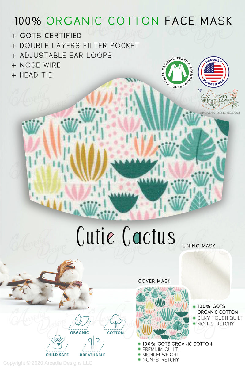 multi color cute cactus breathable GOTS certified Organic Cotton cloth face mask with nose wire head tie by Arcadia Designs LLC handmade  made in USA