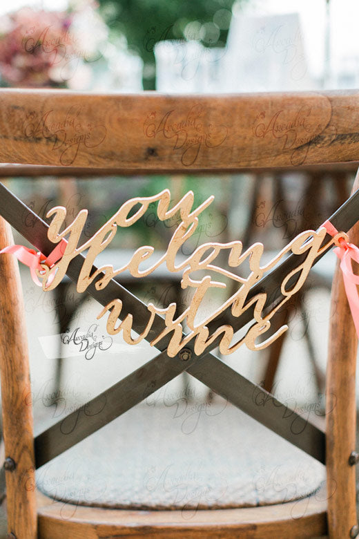 arcadia designs You Belong With Me Calligraphy bridal Chair wooden Sign
