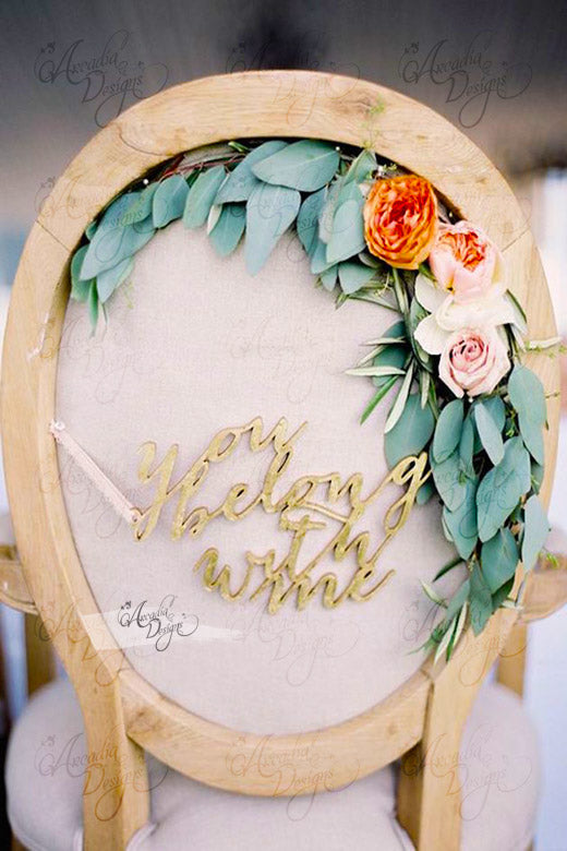 arcadia designs You Belong With Me Calligraphy bridal Chair wooden Sign golden
