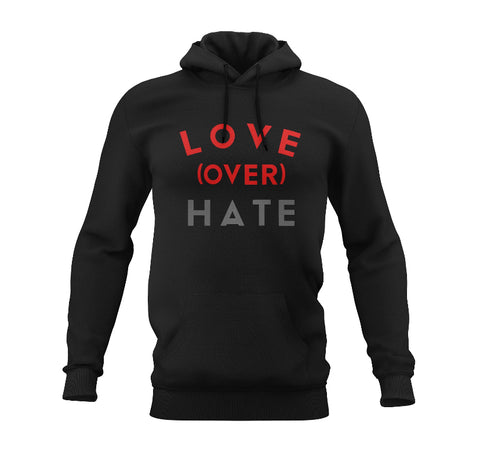 Love Over Hate Hoodie